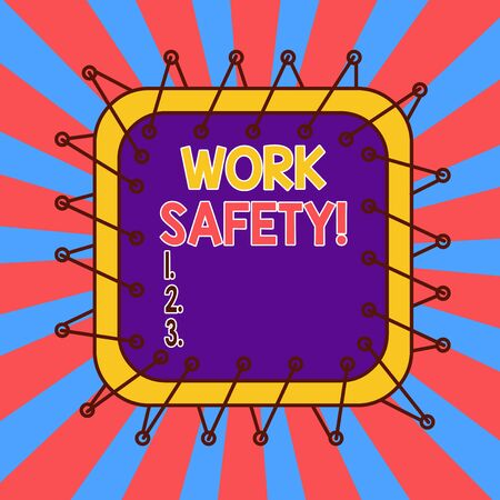 Text sign showing Work Safety. Business photo showcasing policies and procedures in place to ensure health of employees Asymmetrical uneven shaped format pattern object outline multicolour design