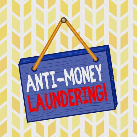 Text sign showing Anti Money Laundering. Business photo text regulations stop generating income through illegal actions Square rectangle unreal cartoon wood wooden hang down on the coloured wall