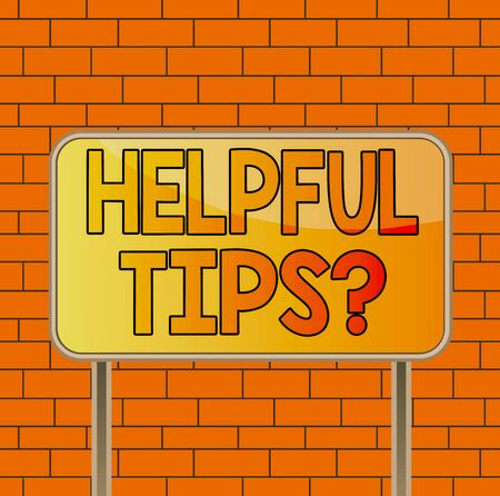 Text sign showing Helpful Tips Question. Business photo text secret information or advice given to be helpful knowledge Board ground metallic pole empty panel plank colorful backgound attached