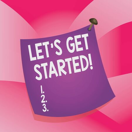 Handwriting text writing Let S Get Started. Conceptual photo encouraging someone to begin doing something Curved reminder paper memo nailed colorful surface stuck blank pin frame