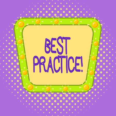 Conceptual hand writing showing Best Practice. Concept meaning commercial procedures accepted prescribed being correct Asymmetrical uneven shaped pattern object multicolour design