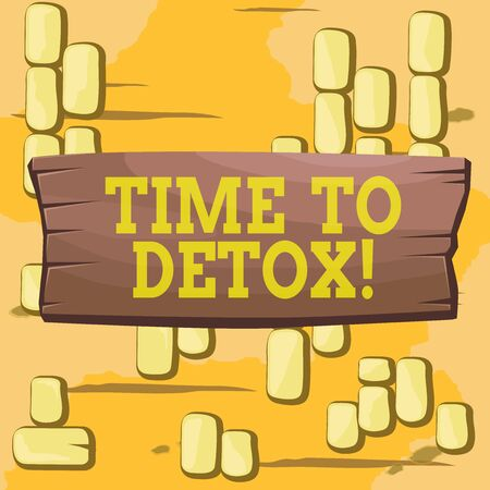 Word writing text Time To Detox. Business photo showcasing when you purify your body of toxins or stop consuming drug Plank wooden board blank rectangle shaped wood attached color background