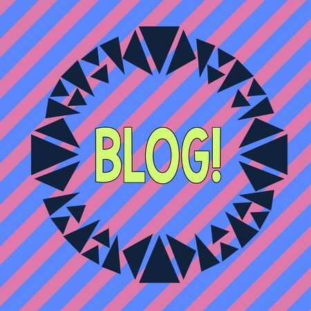 Handwriting text Blog. Conceptual photo regularly updated website or web page run by an individual or group Asymmetrical uneven shaped format pattern object outline multicolour design