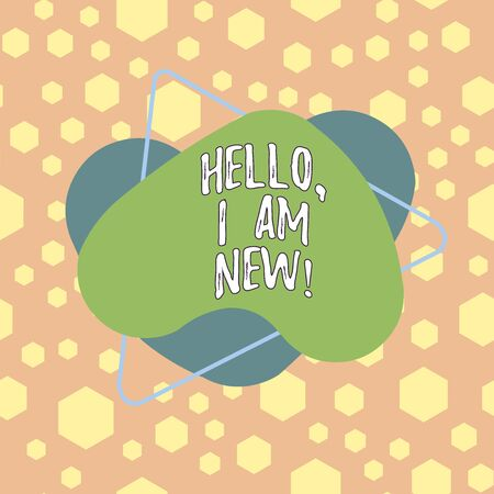Text sign showing Hello I Am New. Business photo showcasing introducing oneself in a group as fresh worker or student Asymmetrical uneven shaped format pattern object outline multicolour design Фото со стока