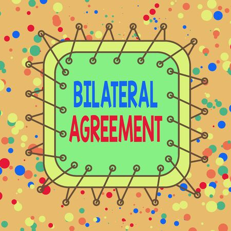 Handwriting text Bilateral Agreement. Conceptual photo Legal obligations to nonbinding agreements of principle Asymmetrical uneven shaped format pattern object outline multicolour design Imagens