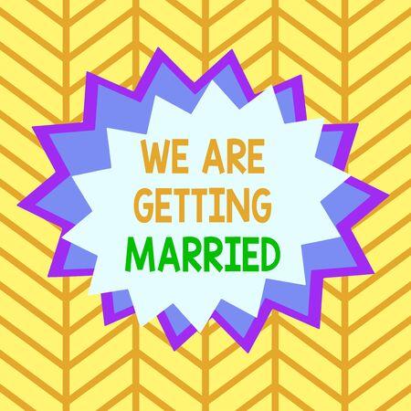 Handwriting text We Are Getting Married. Conceptual photo Engagement Wedding preparation Loving couple Asymmetrical uneven shaped format pattern object outline multicolour design Foto de archivo
