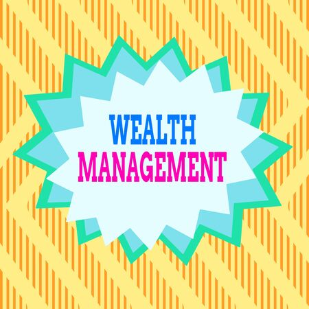 Conceptual hand writing showing Wealth Management. Concept meaning perforanalysisce tracking of the funds as per regular market Asymmetrical uneven shaped pattern object multicolour design