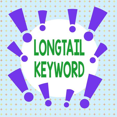 Text sign showing Longtail Keyword. Business photo showcasing search phrases that are highly relevant to specific niche Asymmetrical uneven shaped format pattern object outline multicolour design