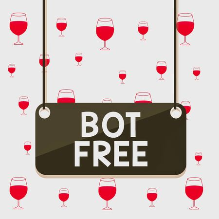 Text sign showing Bot Free. Business photo text a computer program that works automatically Internet robots Board color background plank attached string panel rectangle empty surface