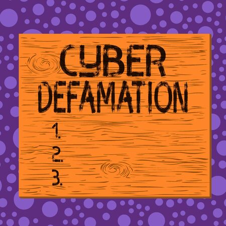 Writing note showing Cyber Defamation. Business concept for slander conducted via digital media usually by Internet Square rectangle unreal cartoon wood on the coloured wall