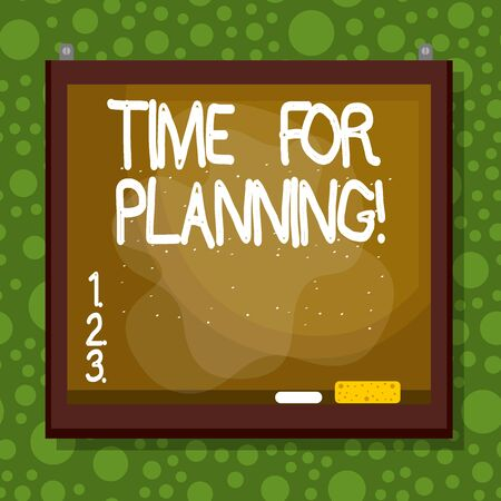 Text sign showing Time For Planning. Business photo showcasing exercising conscious control spent on specific activities Asymmetrical uneven shaped format pattern object outline multicolour design