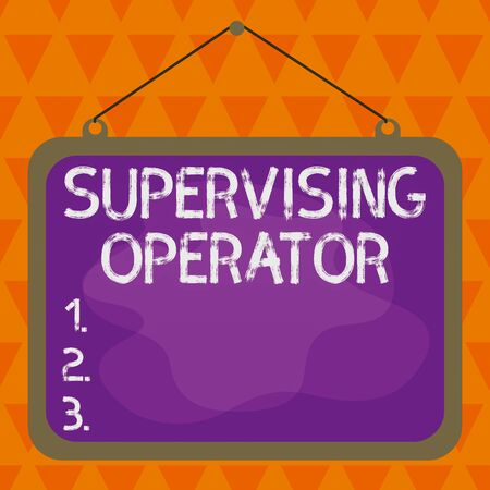 Text sign showing Supervising Operator. Business photo showcasing monitoring and coordinating the plant operations Asymmetrical uneven shaped format pattern object outline multicolour design