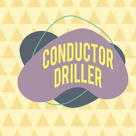 Writing note showing Conductor Driller. Business concept for means of conveying the upflowing drilling fluid Asymmetrical format pattern object outline multicolor design