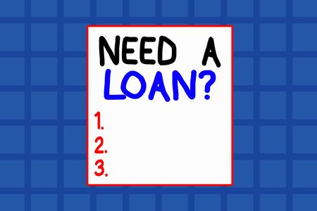 Conceptual hand writing showing Need A Loan Question. Concept meaning asking he need money expected paid back with interest Background combination squares Seamless pattern design
