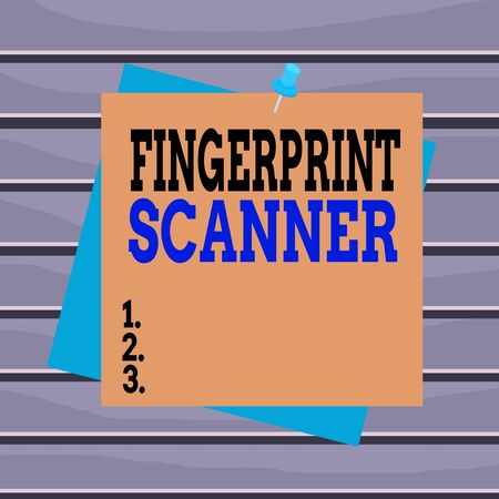 Conceptual hand writing showing Fingerprint Scanner. Concept meaning Use fingerprint for biometric validation to grant access Reminder color background thumbtack tack memo pin square