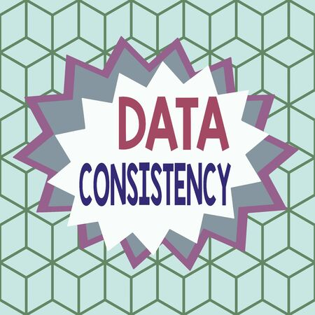 Text sign showing Data Consistency. Business photo showcasing data values are the same for all instances of application Asymmetrical uneven shaped format pattern object outline multicolour design