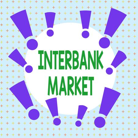 Text sign showing Interbank Market. Business photo showcasing forex market where banks exchange different currencies Asymmetrical uneven shaped format pattern object outline multicolour design