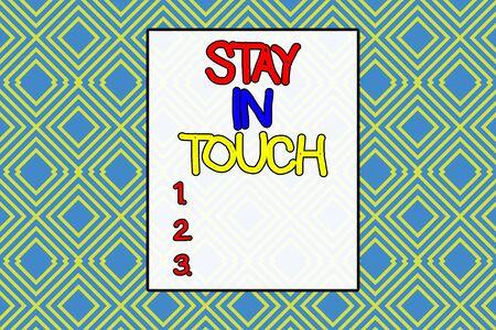 Conceptual hand writing showing Stay In Touch. Concept meaning Keep Connected thru Phone Letters Visit Email Social Media Repeating geometrical rhombus pattern Seamless design Wallpaper