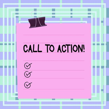 Text sign showing Call To Action. Business photo text exhortation do something in order achieve aim with problem Paper lines binder clip cardboard blank square notebook color background