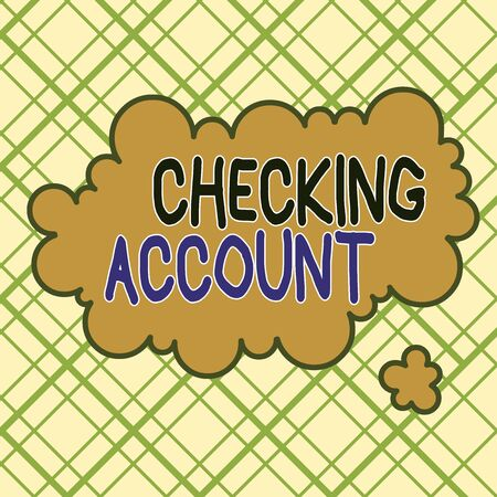 Writing note showing Checking Account. Business concept for bank account that allows you easy access to your money Asymmetrical uneven shaped pattern object multicolour design Banco de Imagens