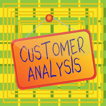 Text sign showing Customer Analysis. Business photo showcasing systematic examination of a company s is customer information Colored memo reminder empty board blank space attach background rectangle