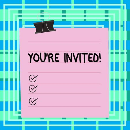 Text sign showing You Re Invited. Business photo text make a polite friendly request to someone go somewhere Paper lines binder clip cardboard blank square notebook color background