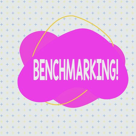 Handwriting text Benchmarking. Conceptual photo evaluate something by comparison with standard or scores Asymmetrical uneven shaped format pattern object outline multicolour design