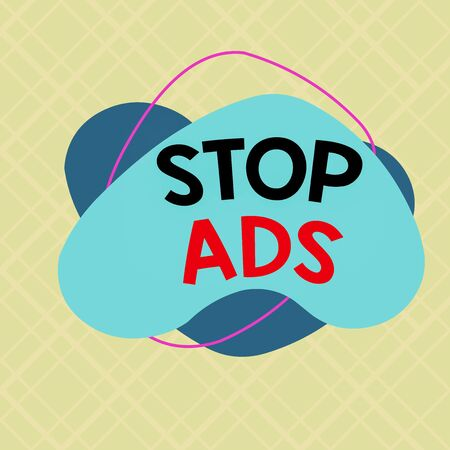 Writing note showing Stop Ads. Business concept for program that will remove different kinds of advertising from Web Asymmetrical format pattern object outline multicolor design