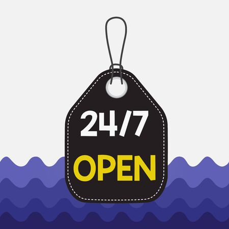 Text sign showing 24 Or 7 Open. Business photo showcasing used to describe a service that is always available to serve Empty tag blank space colorful background label rectangle attached string