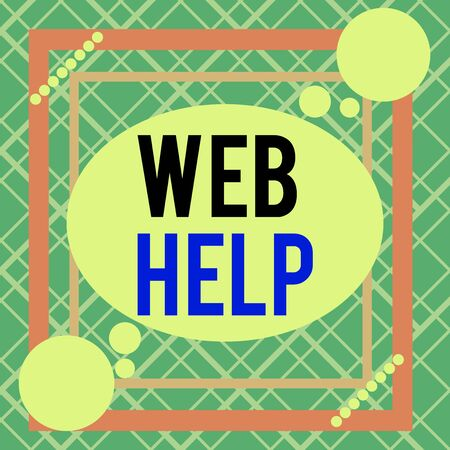 Word writing text Web Help. Business photo showcasing procedural or reference information delivered through computer Asymmetrical uneven shaped format pattern object outline multicolour design