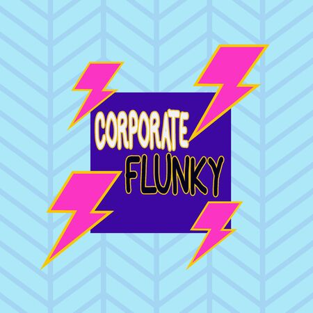 Conceptual hand writing showing Corporate Flunky. Concept meaning someone who works obediently for another demonstrating in company Asymmetrical format pattern object outline multicolor design