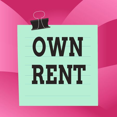 Handwriting text Own Rent. Conceptual photo tangible property is leased in exchange for a monthly payment Paper lines binder clip cardboard blank square notebook color background