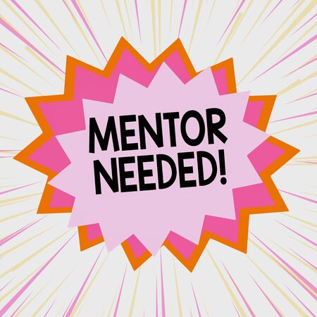 Handwriting text Mentor Needed. Conceptual photo Employee training under senior assigned act as advisor Asymmetrical uneven shaped format pattern object outline multicolour design