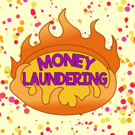 Conceptual hand writing showing Money Laundering. Concept meaning concealment of the origins of illegally obtained money Asymmetrical uneven shaped pattern object multicolour design