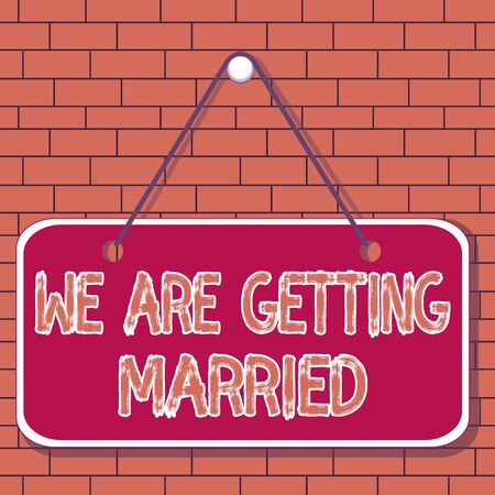 Signo de texto que muestra que nos vamos a casar. Foto de negocios que muestra el compromiso Preparación de la boda Pareja amorosa recordatorio de notas de colores tablero vacío espacio en blanco adjuntar rectángulo de fondo