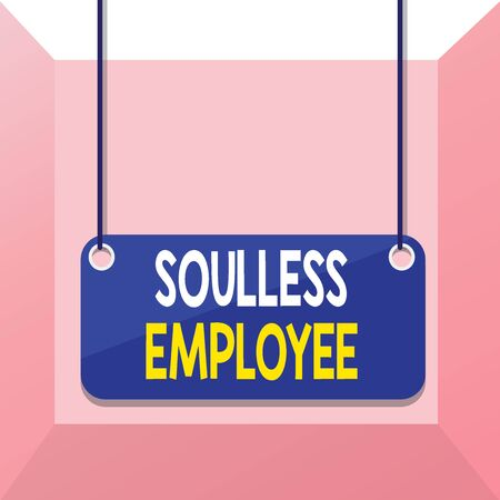 Conceptual hand writing showing Soulless Employee. Concept meaning lack huanalysis qualities and the ability to produce feelings Board color background plank attached string panel rectangle Stok Fotoğraf