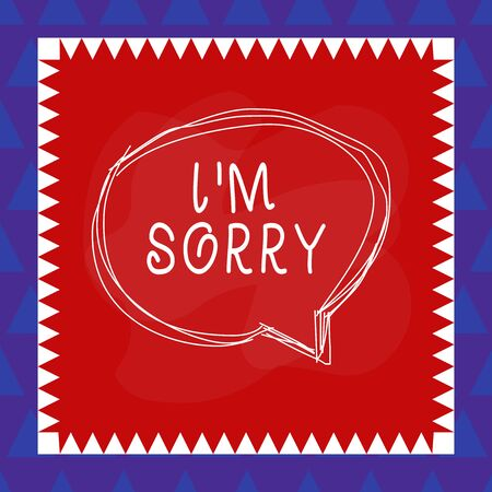 Conceptual hand writing showing I M Sorry. Concept meaning To ask for forgiveness to someone you unintensionaly hurt Speaking bubble inside asymmetrical object multicolor design Stock Photo