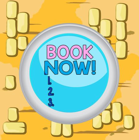 Word writing text Book Now. Business photo showcasing guaranteed to have place because you have already purchased it Circle button colored sphere switch center background middle round shaped