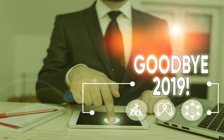 Word writing text Goodbye 2019. Business photo showcasing express good wishes when parting or at the end of last year