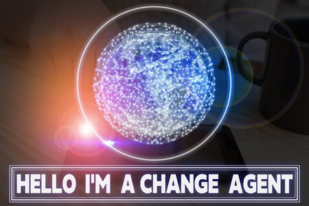 Writing note showing Hello I am A Change Agent. Business concept for Promoting and enabling difference evolution new