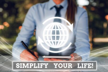 Word writing text Simplify Your Life. Business photo showcasing focused on important and let someone else worry about less ones Foto de archivo