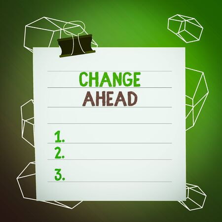 Word writing text Change Ahead. Business photo showcasing to replace with or exchange for another Become different Paper lines binder clip cardboard blank square notebook color background Stockfoto