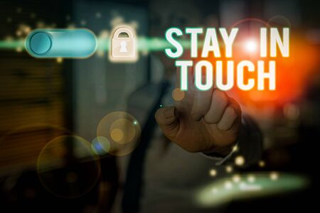 Text sign showing Stay In Touch. Business photo text Keep Connected thru Phone Letters Visit Email Social Media 版權商用圖片