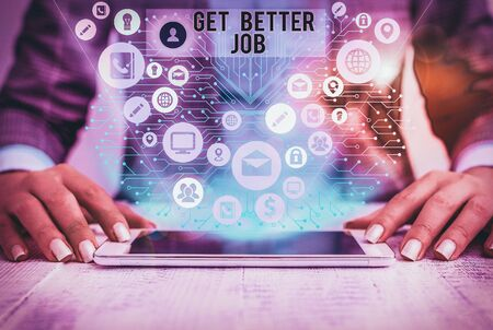 Word writing text Get Better Job. Business photo showcasing Looking for a high paying occupation Stress free work Stock fotó