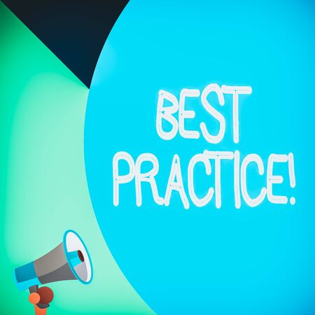 Word writing text Best Practice. Business photo showcasing commercial procedures accepted prescribed being correct Half part blank huge balloon empty text with small megaphone. Announcement