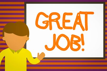 Text sign showing Great Job. Business photo text used praising someone for something they have done very well Young man standing in front whiteboard pointing to project. photo Art