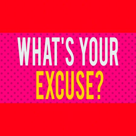 Word writing text What's Your Excuse Question. Business photo showcasing Explanations for not doing something Inquiry Seamless Endless Infinite Polka Dot Pattern against Solid Red Background