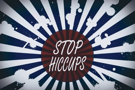 Conceptual hand writing showing Stop Hiccups. Concept meaning get rid of the involuntary spasm of the diaphragm muscles Abstract geometric deep design Simulating depth and stains