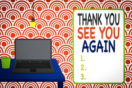 Conceptual hand writing showing Thank You See You Again. Concept meaning Appreciation Gratitude Thanks I will be back soon Front view laptop lying on wooden desktop light bulb glass