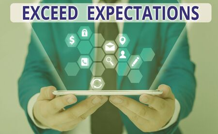 Word writing text Exceed Expectations. Business photo showcasing able to surpass or beyond the acceptable perforanalysisce